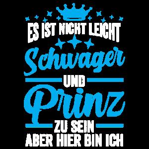 Schwager Prinz Geschenk