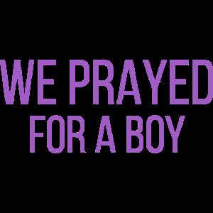 Wir beteten für einen Jungen