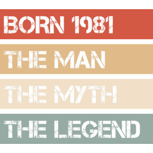 Jahrgang 1981 Mann Mythos Legende