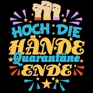 Quarantäne | Hoch die Hände Quarantäne Ende