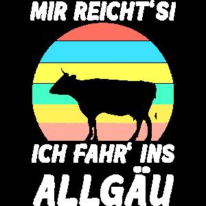 Allgäu Kuh Sonnenuntergang Spruch MIR REICHT'S