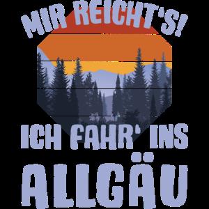 Allgäu Wandern Panorama Spruch MIR REICHT'S