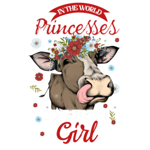 In The World Full Of Princesses Be A Farm Girl