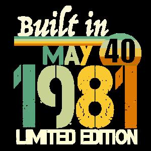 Built in May 1981 Jahrgang 40. Geburtstag