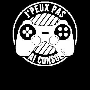 J'preux pas J'ai console Gaming Geschenk