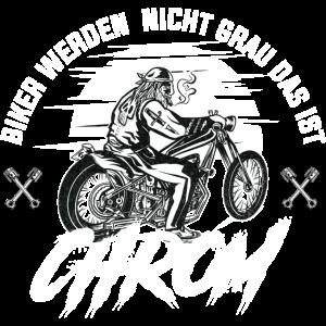 Biker werden nicht grau das ist CHROM - Motorradfa