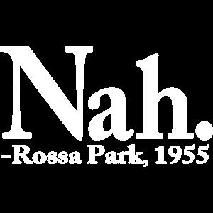 keine Rosa Parks Zitat