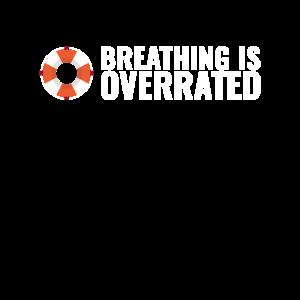 Atmen ist überbewertet Schwimmer - lustigeschwimmen