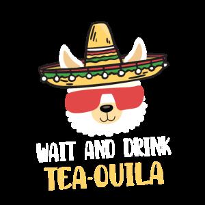 Alpaka Tequila Spruch Wait & Drink Tea-Quila
