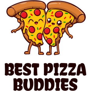 Pizza Buddy Beste Freunde Statement