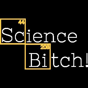 Science Bitch Shirt Chemie Wissenschaft Spruch