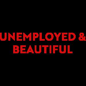 Arbeitslos und schön