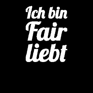 Ich bin Fair liebt