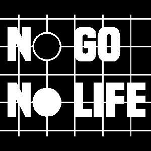 No Go No Life Go Baduk Weiqi Brettspiel Geschenk