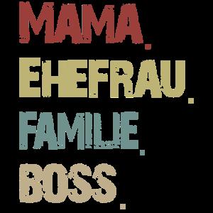 Mama Ehefrau Familie Boss Vintage Retro Muttertag
