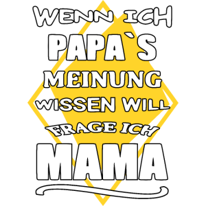 Mama Muttertag Papa´s meinung