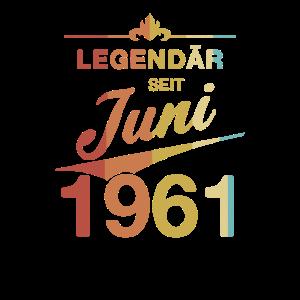 60. Geburtstag Legendär seit Juni 1961 Jahrgang 61