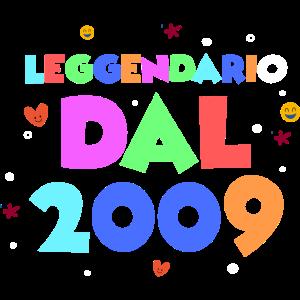 Leggendario dal 2009