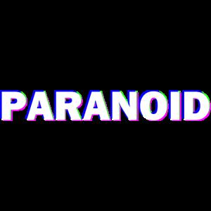 Paranoid Glitch 3d Sprüche