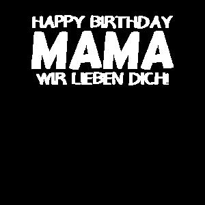 happy Birthday Mama Shirt