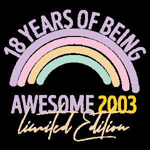18. Geburtstag 18 Jahre Awesome 2003 Regenbogen