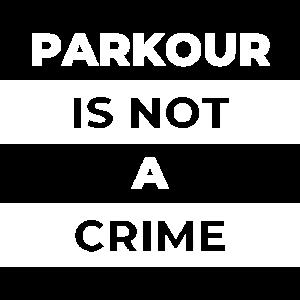 parkour is not a crime