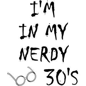 Nerdy 30er Jahre