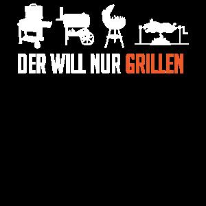 Der will doch nur grillen, Grill, BBQ
