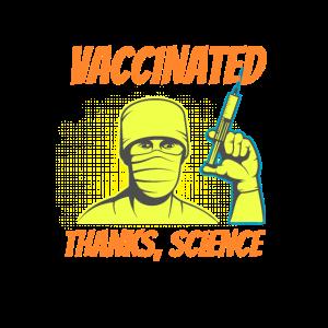 Geimpft Dank Wissenschaft