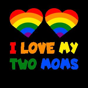 I Love My Two Moms LGBTQ Lesbian Mum Pride Rainbow