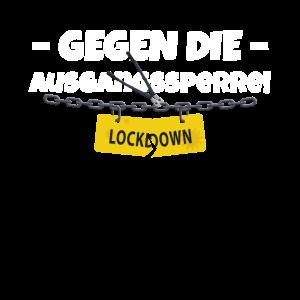 Gegen die Ausgangssperre, Ausgangsverbot, Lockdown