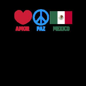 Amor, paz y México.