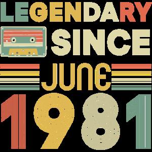 40. Geburtstag Männer Legendary since Juni 1981
