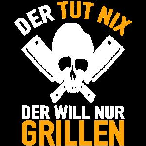 BBQ Grillmeister Der tut nix der will nur grillen