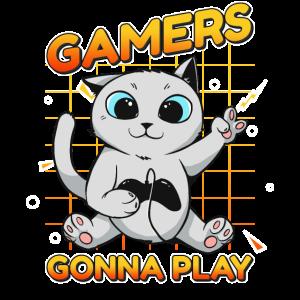 Gamers Gonna Play Gamer Zocker witziges Gamer