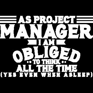 Projektleiter - Als Projektmanager bin ich verpflichtet