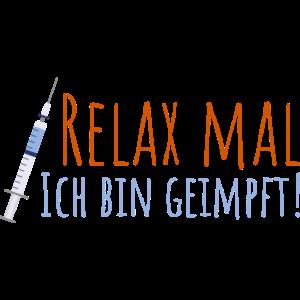 Relax Mal Ich Bin Geimpft Impfung Quarantäne Motiv