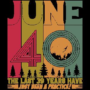 Juni 40 Geburtstag Geschenk Jahrgang 1981