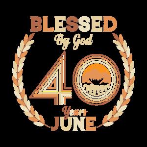 Gesegnet von Gott zum 40. Geburtstag Juni 1981