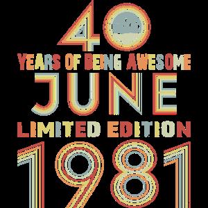 Juni 40. Geburtstag Jahrgang 1981 Geschenk