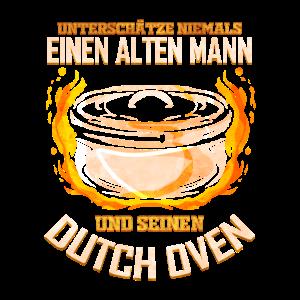 Dutch Oven - Unterschätze niemals einen alten Mann