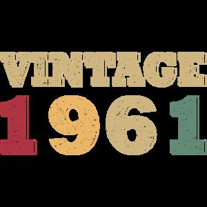 Vintage 1961 Jahrgang 1961 Geburtsjahr 1961