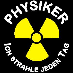 Physiker Atom Radioaktiv Ich strahle jeden Tag