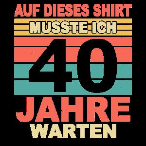 40 Jahre Lustiges 40 Geburtstag Birthday Geschenk