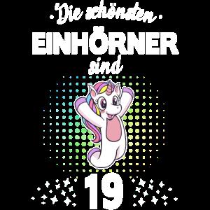 Geburtstag 19 Geburtstag Einhorn Spruch Party