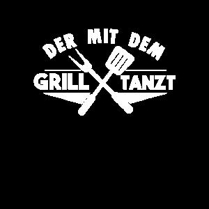 Der Mit Dem Grill Tanzt Grillen Grill BBQ