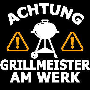 ACHTUNG GRILLMEISTER AM WERK Lustig