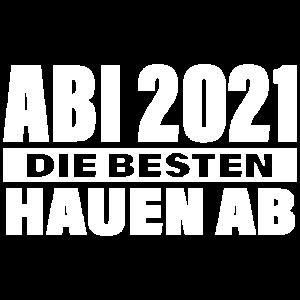 Die Besten hauen ab Abi 2021 Spruch