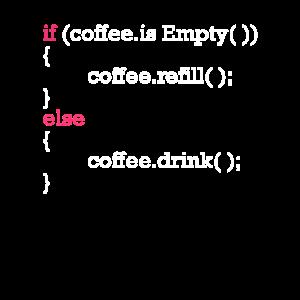 Programmcode Kaffee nachfüllen IT Entwickler