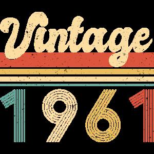 Vintage 1961 Jahr 1961 Since 1961 Geburtstag